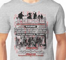 The Rocking Dead End of the World Music Festival Unisex T-Shirt