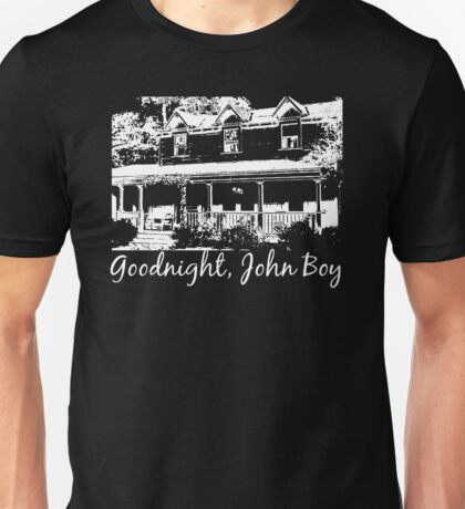 Goodnight, John Boy Unisex T-Shirt