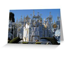 It's a small world  Greeting Card