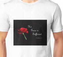 His Grace is Sufficient Unisex T-Shirt