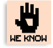 We Know 8-bit Canvas Print