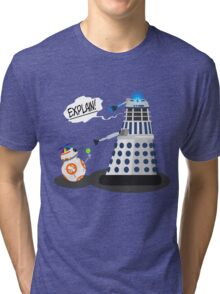 Star Wars / Doctor Who - Explain!! Tri-blend T-Shirt