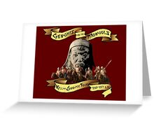 Genghis and the Mongols: Kill or Conquer Tour Greeting Card