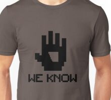 We Know 8-bit Unisex T-Shirt