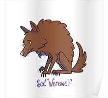 Sad Werewolf Poster