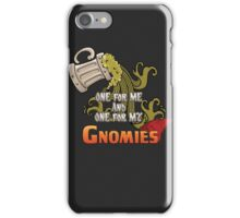 D&D TEE - ONE FOR MY GNOMIES iPhone Case/Skin