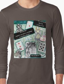 We're All Mad Here.. Long Sleeve T-Shirt