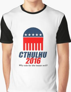 Cthulhu 2016 - why vote for the LESSER evil? Graphic T-Shirt
