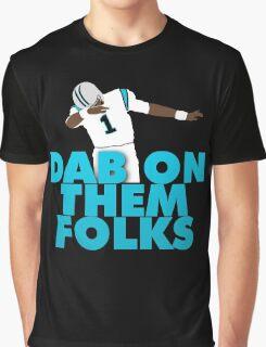 Dab On Them Folks Graphic T-Shirt