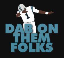Dab On Them Folks by DrDank