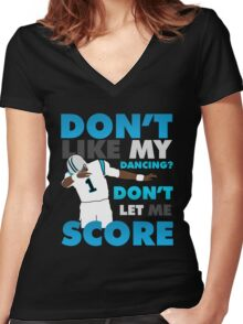 Don't like my dancing? Women's Fitted V-Neck T-Shirt