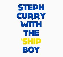STEPH CURRY WITH THE 'SHIP BOY Unisex T-Shirt