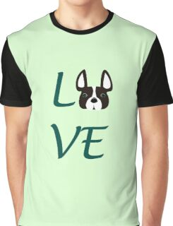 LOVE French Bulldog!  Graphic T-Shirt