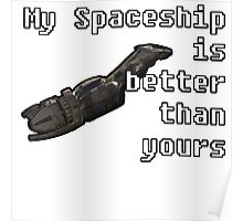 Firefly Serenity - My Spaceship is Better than yours COLOR Poster