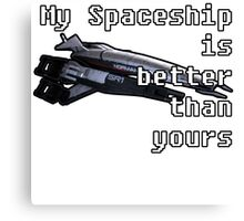 Normandy Mass Effect - My Spaceship is Better than yours COLOR Canvas Print