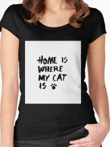 Home is where my cat is Women's Fitted Scoop T-Shirt
