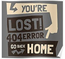 You're lost , go back home (404 ERROR) Poster