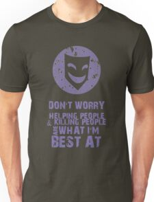 What I'm Best At Unisex T-Shirt
