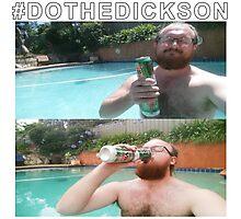 #DOTHEDICKSON Photographic Print