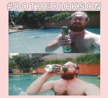#DOTHEDICKSON Baby Tee