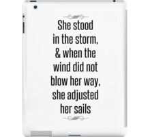She stood in the storm iPad Case/Skin