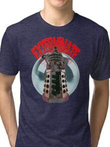 Exterminate - Dalek Tri-blend T-Shirt