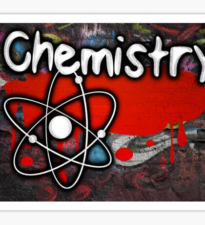 Famous humourous quotes series: Chemistry Graffiti with atom Sticker
