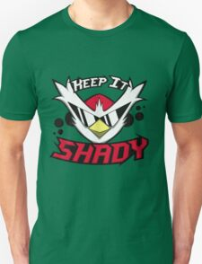 Keep It Shady Shirt- Cool shirt- Funny Shirt T-Shirt
