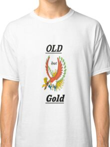 #OldButGold Ho-oH swaggy picture Classic T-Shirt
