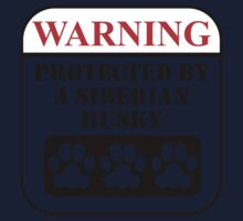Warning Protected By A Siberian Husky Kids Tee