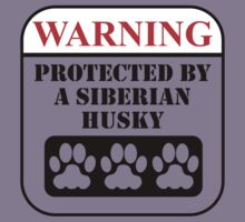 Warning Protected By A Siberian Husky Kids Tee