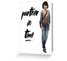 Max Caulfield - Partner in Time Greeting Card