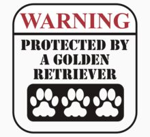 Warning Protected By A Golden Retriever Kids Tee