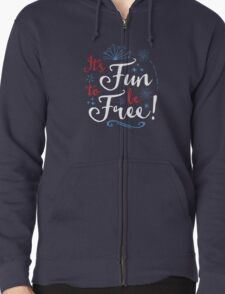 It's Fun to Be Free T-Shirt