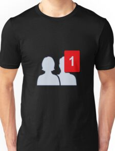 Facebook Friends - One Firend Unisex T-Shirt