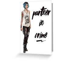 Chloe Price - Partner in Crime Greeting Card