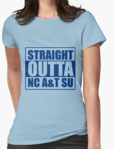 Straight Outta North Carolina A&T SU Womens Fitted T-Shirt