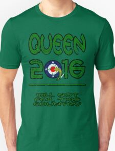 Queen in 2016 distressed T-Shirt