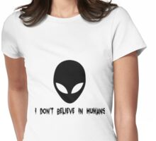 I Don't Believe in Humans - Transparent Womens Fitted T-Shirt