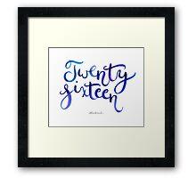 Twenty Sixteen Framed Print