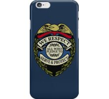 Respect to Those Who Serve & Protect - Law Enforcement Lives Matter - All Lives Matter - Police Appreciation - Blue Lives Matter iPhone Case/Skin