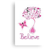 Believe - Breast Cancer Survivor Canvas Print