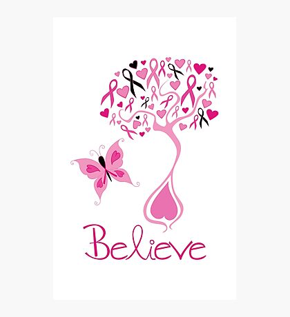 Believe - Breast Cancer Survivor Photographic Print