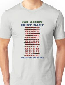 Go Army - Beat Navy - Please win one in 2016 Unisex T-Shirt