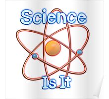 Famous humourous quotes series: Science. Is It  Poster