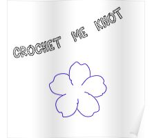 Crochet-Me-Knot Poster
