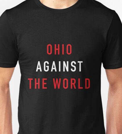 Ohio Against the World - Ohio State Colors Unisex T-Shirt