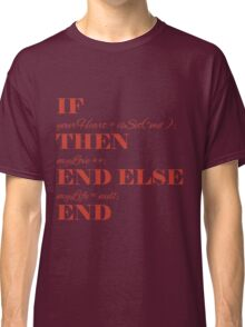If your heart ... Classic T-Shirt