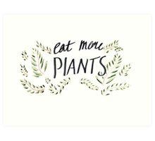 Eat More Plants Art Print
