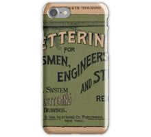Lettering for Draftsmen, Engineers and Students, 1920 iPhone Case/Skin